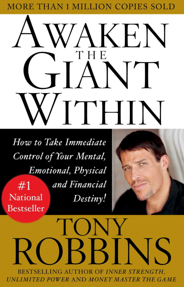 Awaken the giant within, Tony Robbins