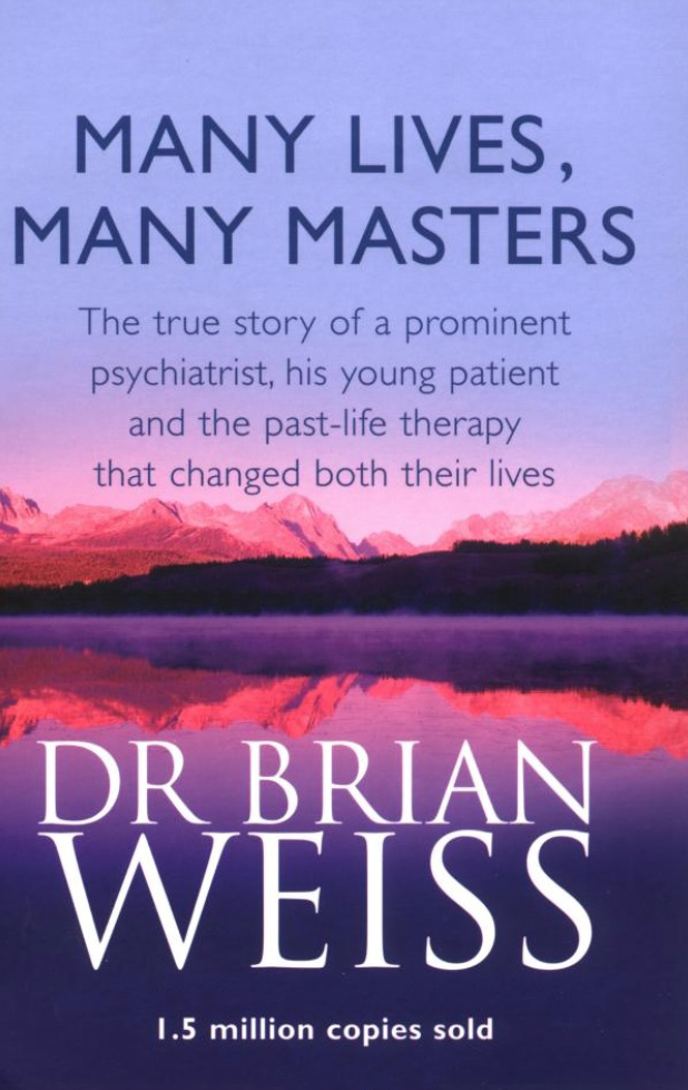 Many lives, many masters, Brian Weiss